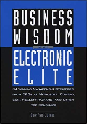 business wisdom of the electronic ellte