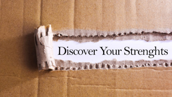 discover your strengths in life